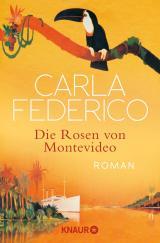 Cover-Bild Die Rosen von Montevideo