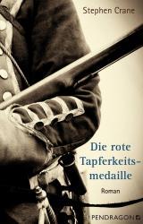 Cover-Bild Die rote Tapferkeitsmedaille