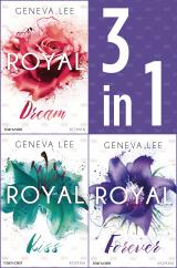 Cover-Bild Die Royals-Saga 4-6: - Royal Dream / Royal Kiss / Royal Forever