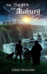 Cover-Bild Die Sagen der Alaburg