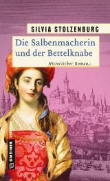 Cover-Bild Die Salbenmacherin und der Bettelknabe