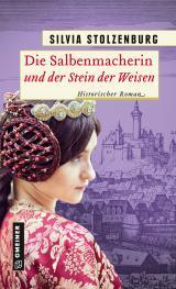 Cover-Bild Die Salbenmacherin und der Stein der Weisen