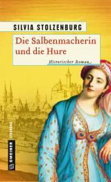 Cover-Bild Die Salbenmacherin und die Hure