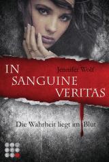 Cover-Bild Die Sanguis-Trilogie 1: In sanguine veritas - Die Wahrheit liegt im Blut