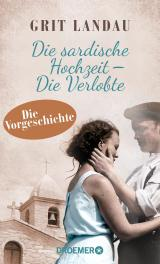 Cover-Bild Die sardische Hochzeit – Die Verlobte