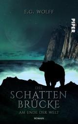 Cover-Bild Die Schattenbrücke – Am Ende der Welt