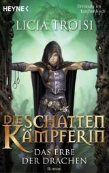 Cover-Bild Die Schattenkämpferin 1 - Das Erbe der Drachen