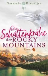 Cover-Bild Die Schattenkrähe der Rocky Mountains