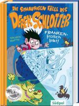 Cover-Bild Die schaurigen Fälle des Derek Schlotter – FRANKENfrosch lebt!