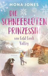 Cover-Bild Die Schneeblütenprinzessin von Cold Creek Valley