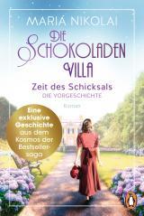 Cover-Bild Die Schokoladenvilla - Zeit des Schicksals. Die Vorgeschichte zu Band 3