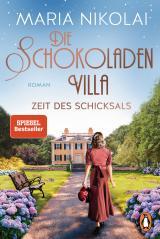 Cover-Bild Die Schokoladenvilla – Zeit des Schicksals
