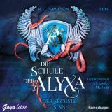 Cover-Bild Die Schule der Alyxa. Der sechste Sinn