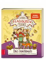 Cover-Bild Die Schule der magischen Tiere – Das Kochbuch