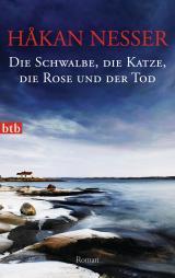 Cover-Bild Die Schwalbe, die Katze, die Rose und der Tod