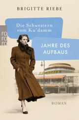 Cover-Bild Die Schwestern vom Ku'damm: Jahre des Aufbaus