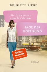 Cover-Bild Die Schwestern vom Ku'damm: Tage der Hoffnung