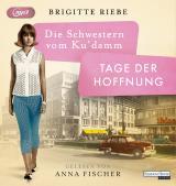 Cover-Bild Die Schwestern vom Ku'damm. Tage der Hoffnung