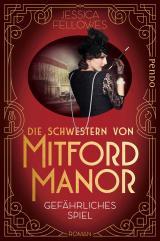 Cover-Bild Die Schwestern von Mitford Manor – Gefährliches Spiel