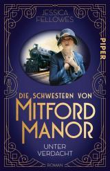 Cover-Bild Die Schwestern von Mitford Manor – Unter Verdacht