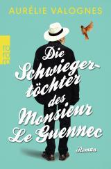 Cover-Bild Die Schwiegertöchter des Monsieur Le Guennec