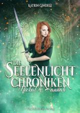 Cover-Bild Die Seelenlicht Chroniken