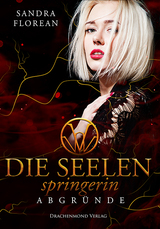 Cover-Bild Die Seelenspringerin