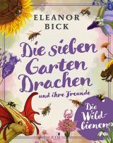 Cover-Bild Die sieben Gartendrachen und ihre Freunde