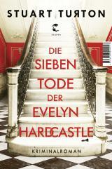 Cover-Bild Die sieben Tode der Evelyn Hardcastle