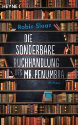 Cover-Bild Die sonderbare Buchhandlung des Mr. Penumbra