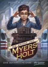 Cover-Bild Die Spione von Myers Holt - Eine gefährliche Gabe