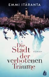 Cover-Bild Die Stadt der verbotenen Träume