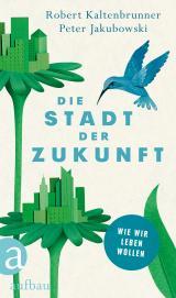 Cover-Bild Die Stadt der Zukunft