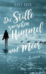 Cover-Bild Die Stille zwischen Himmel und Meer