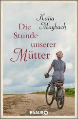 Cover-Bild Die Stunde unserer Mütter