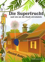 Cover-Bild Die Superfrucht