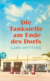 Cover-Bild Die Tankstelle am Ende des Dorfs