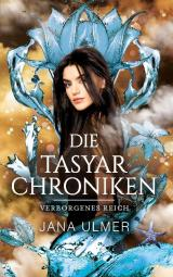 Cover-Bild Die Tasyar-Chroniken