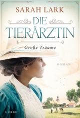 Cover-Bild Die Tierärztin - Große Träume