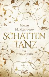 Cover-Bild Die Tiermagierin – Schattentanz