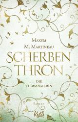 Cover-Bild Die Tiermagierin – Scherbenthron