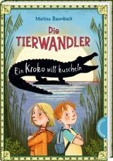 Cover-Bild Die Tierwandler 3: Ein Kroko will kuscheln