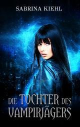 Cover-Bild Die Tochter des Vampirjägers