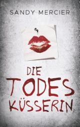 Cover-Bild Die Todesküsserin