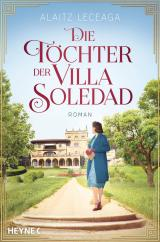 Cover-Bild Die Töchter der Villa Soledad