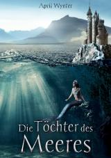 Cover-Bild Die Töchter des Meeres