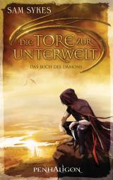 Cover-Bild Die Tore zur Unterwelt 1 - Das Buch des Dämons