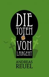 Cover-Bild Die Toten von Largent