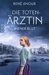 Cover-Bild Die Totenärztin: Wiener Blut