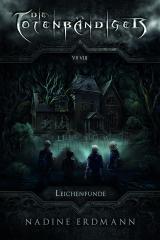 Cover-Bild Die Totenbändiger. Leichenfunde